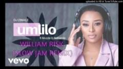 DJ Zinhle - Umlilo (William Risk Slow Jam Remix) ft. Muzzle & Rethabile
